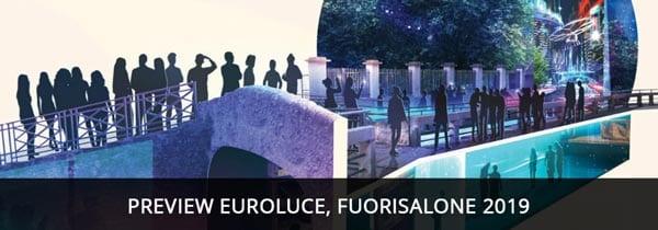 Milano Design Week 2019, Euroluce, Fuorisalone 2019